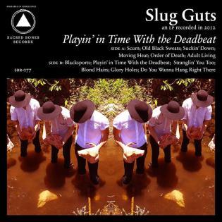 Slug-Guts-Playin-In-Time-With-The-Deadbeat