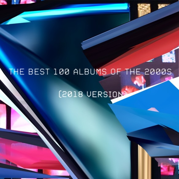 The 100 Best Albums Of The 2000s (2018 Version) | Warm Visions